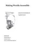 Making Worlds Accessible. Essays in Honor of Angelika Kratzer by Rajesh Bhatt, Ilaria Frana, and Paula Menéndez-Benito