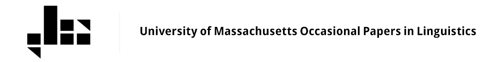 University of Massachusetts Occasional Papers in Linguistics