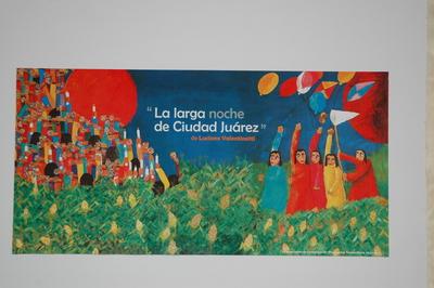 """""""La larga noche de Ciudad Juarez"""" Mural"""