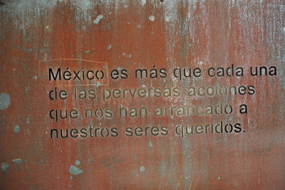 "Memorial to Mexico's victims of violence - ""México es más..."""