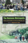The Humane Metropolis: People and Nature in the 21st Century by Rutherford H. Platt