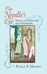 The Needles Eye: Women and Work in the Age of Revolution